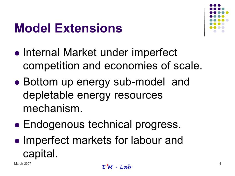Model Extensions Internal Market under imperfect competition and economies of scale.