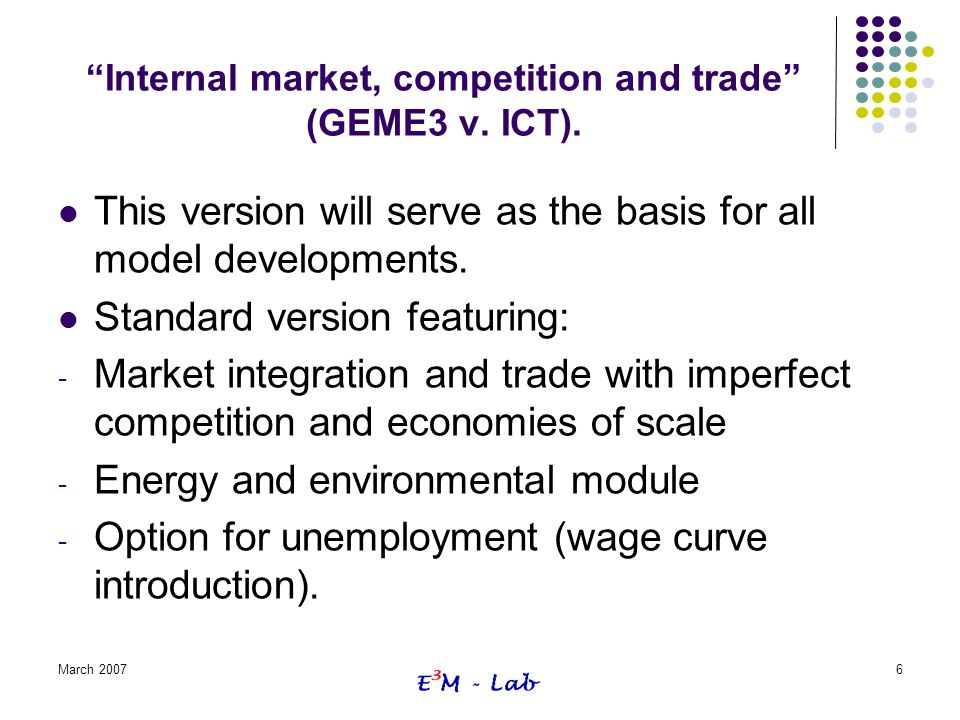 Internal market, competition and trade (GEME3 v. ICT).