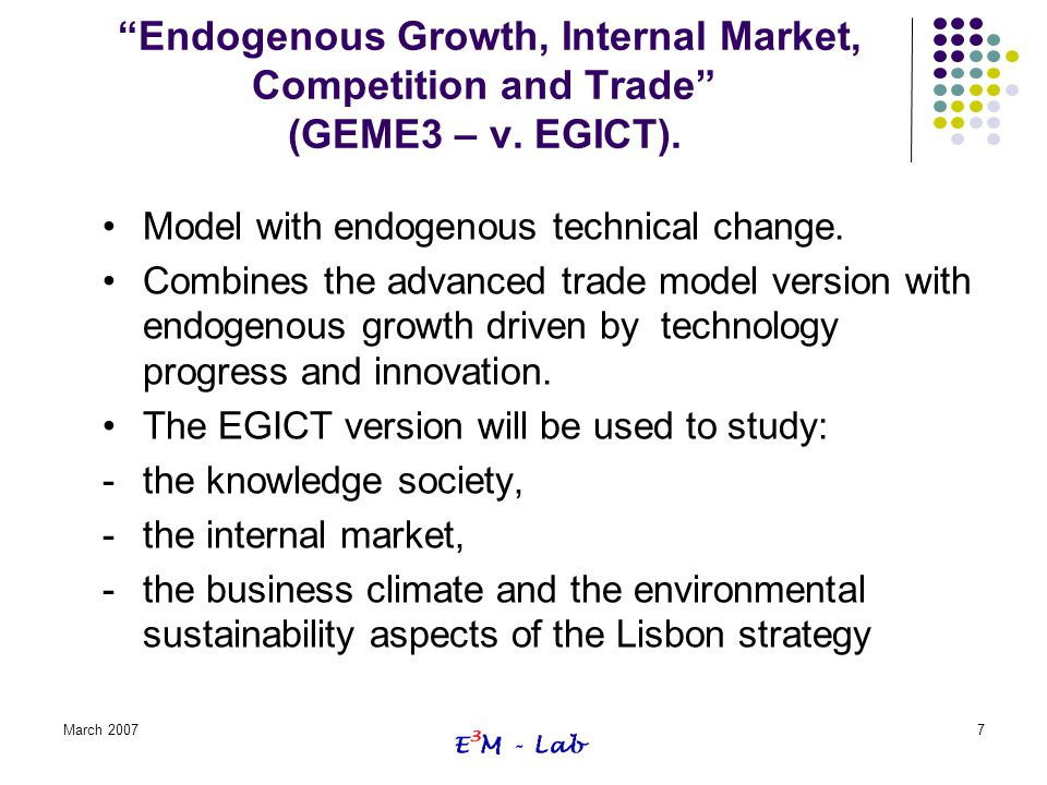 Endogenous Growth, Internal Market, Competition and Trade (GEME3 – v