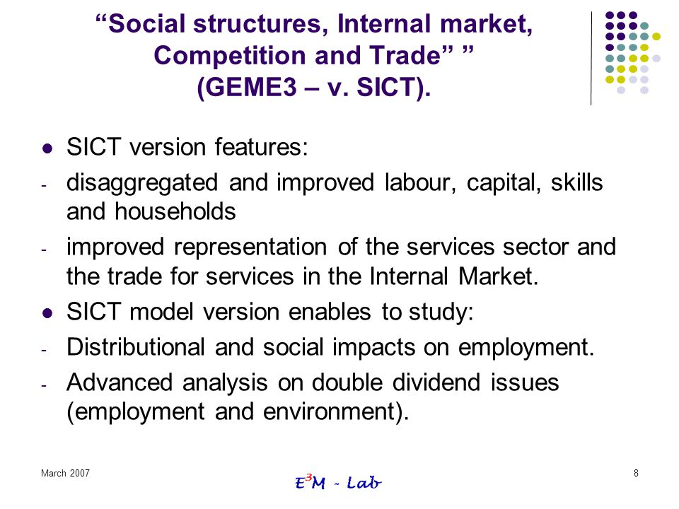 Social structures, Internal market, Competition and Trade (GEME3 – v. SICT).