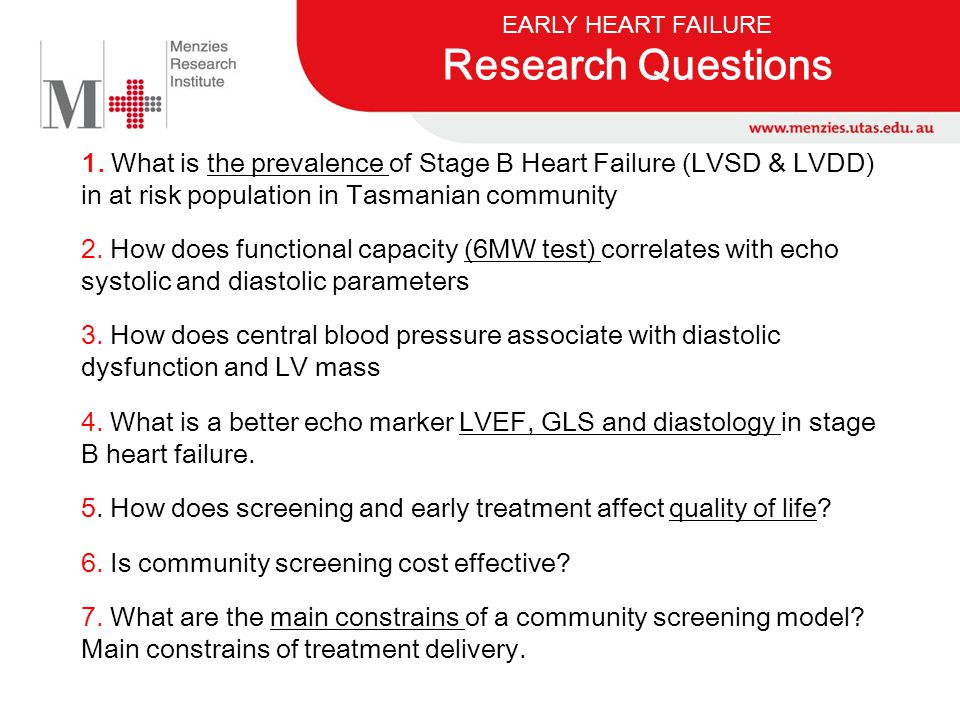 EARLY HEART FAILURE Research Questions.