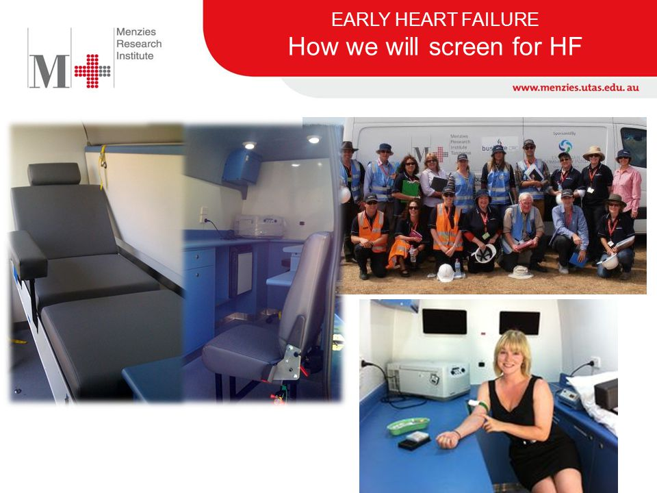 EARLY HEART FAILURE How we will screen for HF