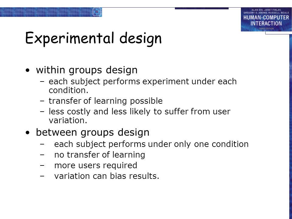 Experimental design within groups design between groups design