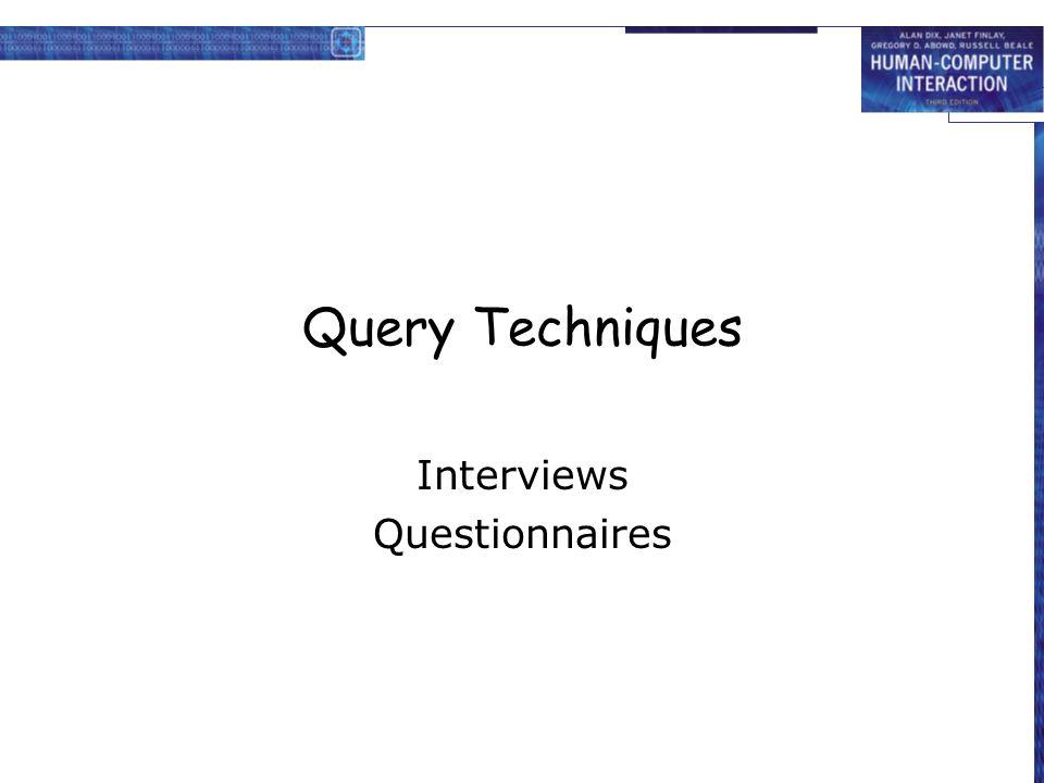 Interviews Questionnaires