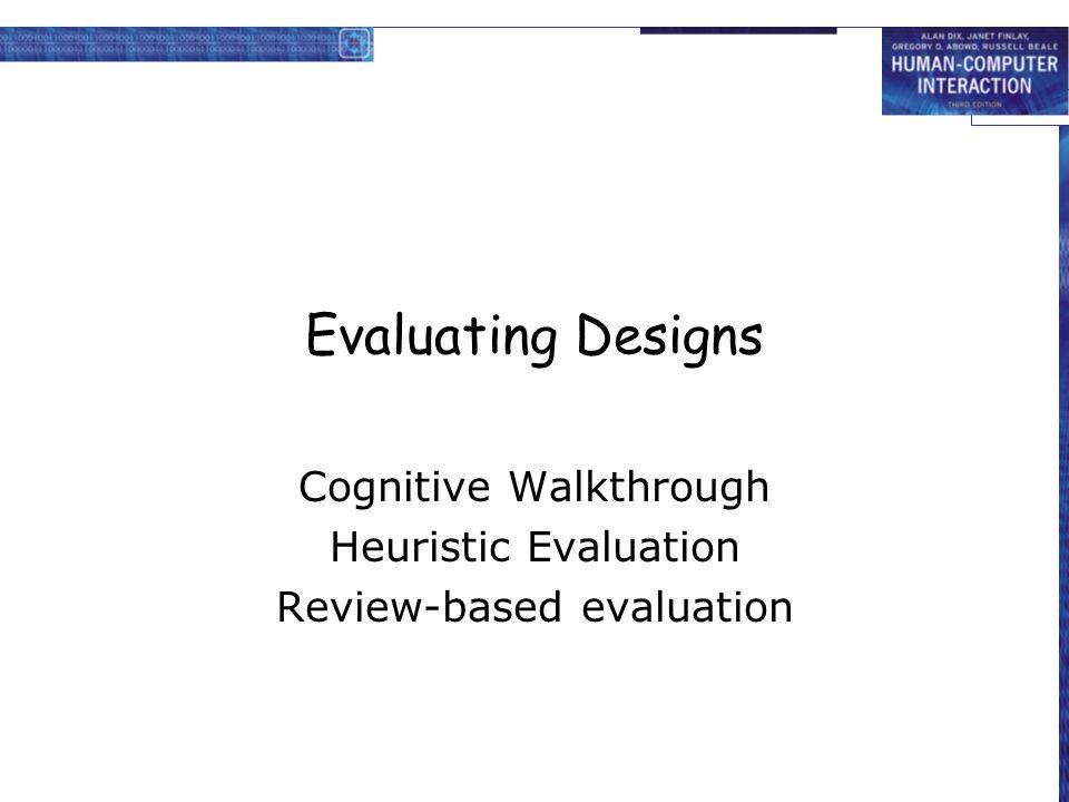 Cognitive Walkthrough Heuristic Evaluation Review-based evaluation