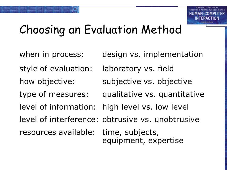 Choosing an Evaluation Method