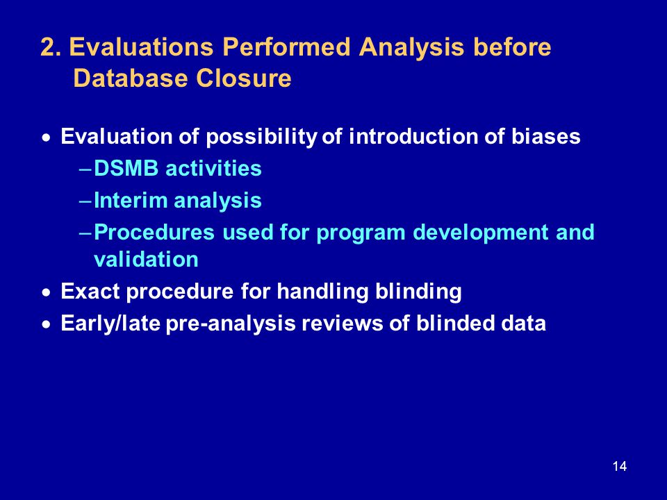 2. Evaluations Performed Analysis before Database Closure