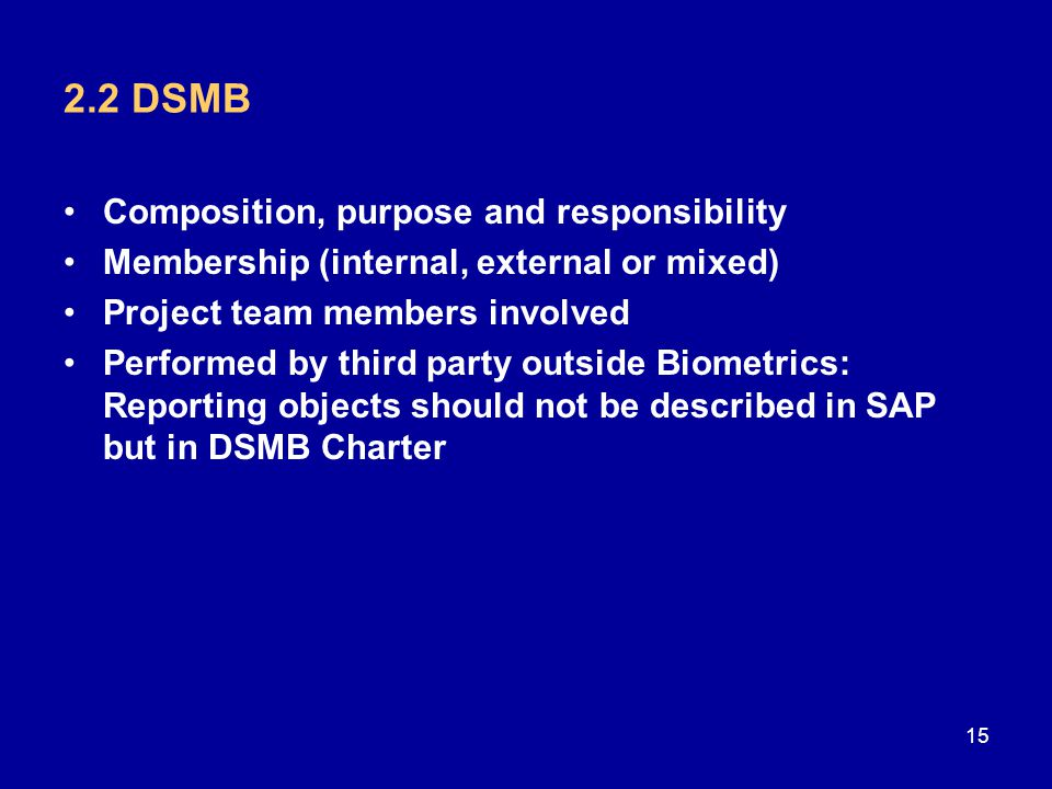 2.2 DSMB Composition, purpose and responsibility