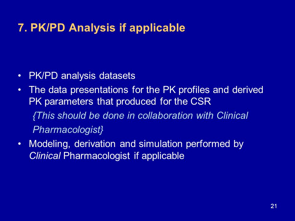 7. PK/PD Analysis if applicable
