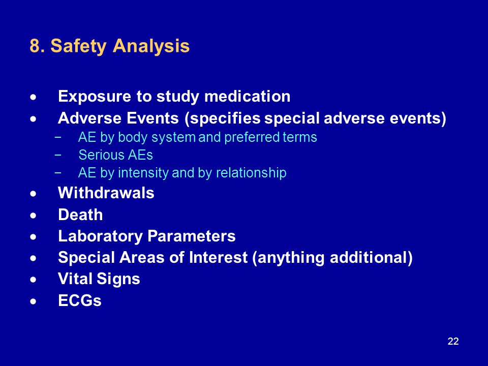 8. Safety Analysis Exposure to study medication