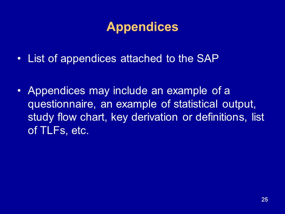 Appendices List of appendices attached to the SAP