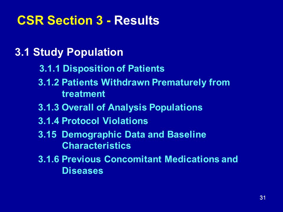 CSR Section 3 - Results 3.1 Study Population