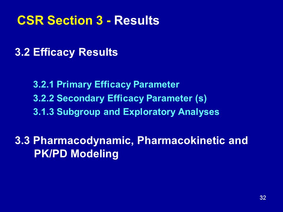 CSR Section 3 - Results 3.2 Efficacy Results