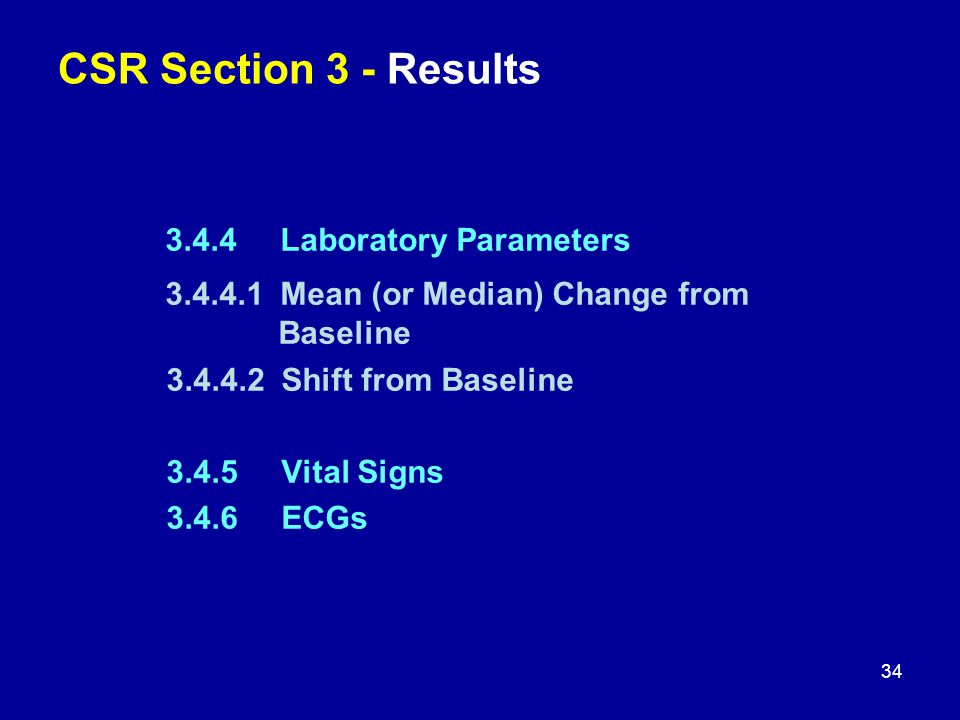 CSR Section 3 - Results 3.4.4 Laboratory Parameters