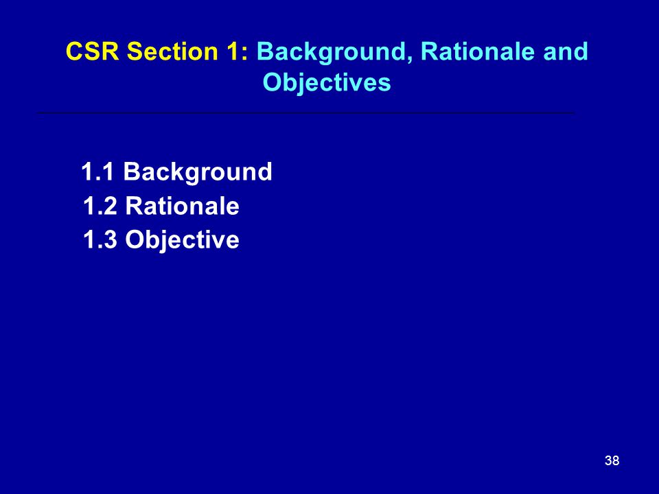 CSR Section 1: Background, Rationale and Objectives