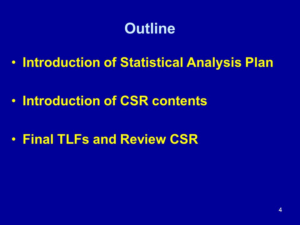 Outline Introduction of Statistical Analysis Plan