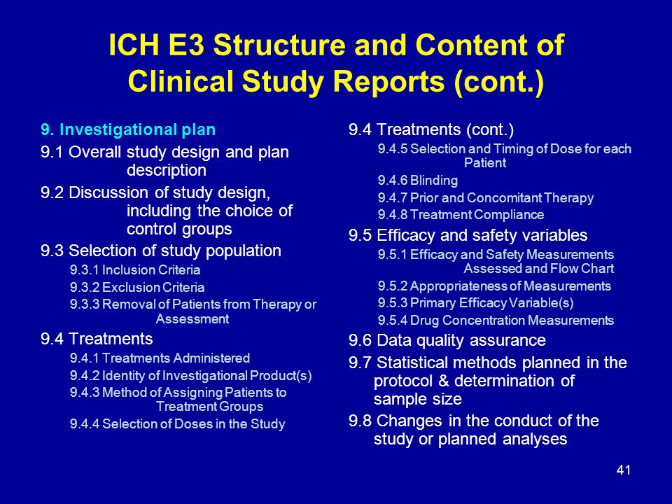 ICH E3 Structure and Content of Clinical Study Reports (cont.)