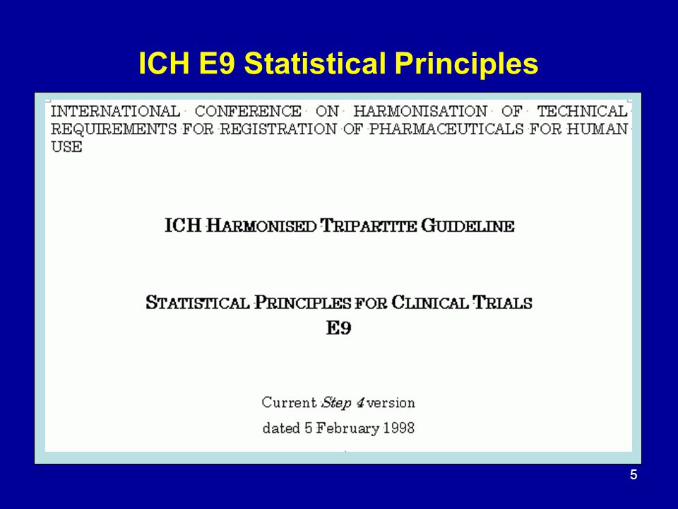 ICH E9 Statistical Principles