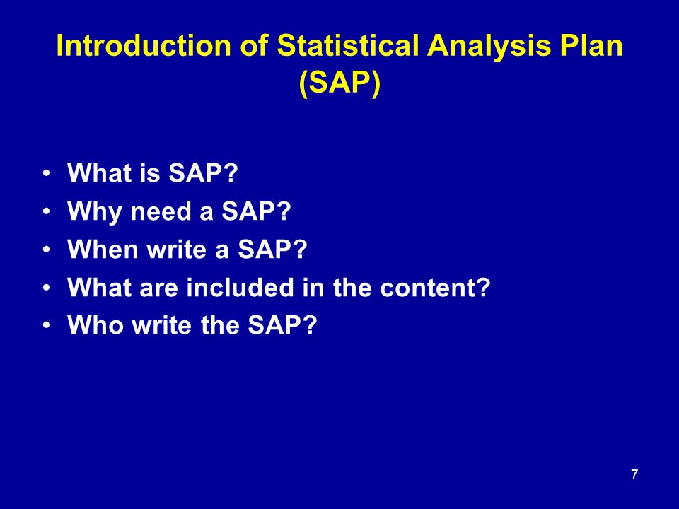 Introduction of Statistical Analysis Plan (SAP)