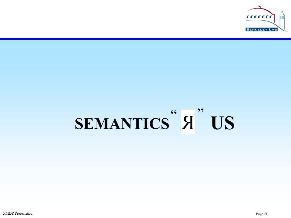 US SEMANTICS XMDR Presentation Page 21