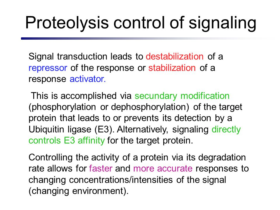 Proteolysis control of signaling