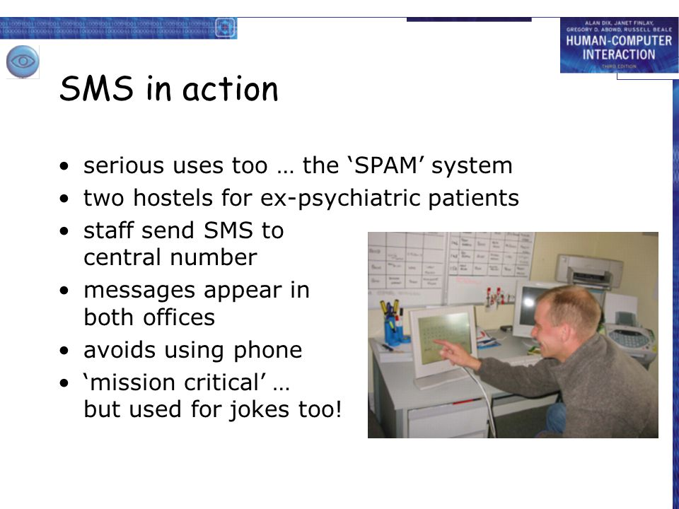 SMS in action serious uses too … the 'SPAM' system