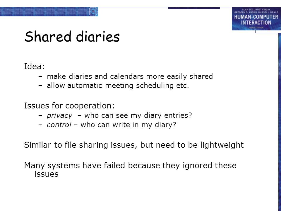 Shared diaries Idea: Issues for cooperation: