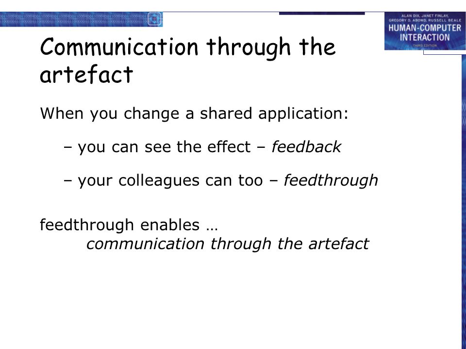 Communication through the artefact