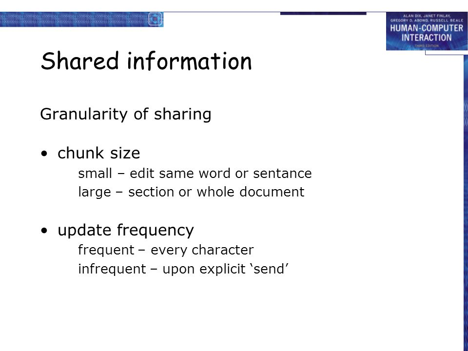 Shared information Granularity of sharing chunk size update frequency