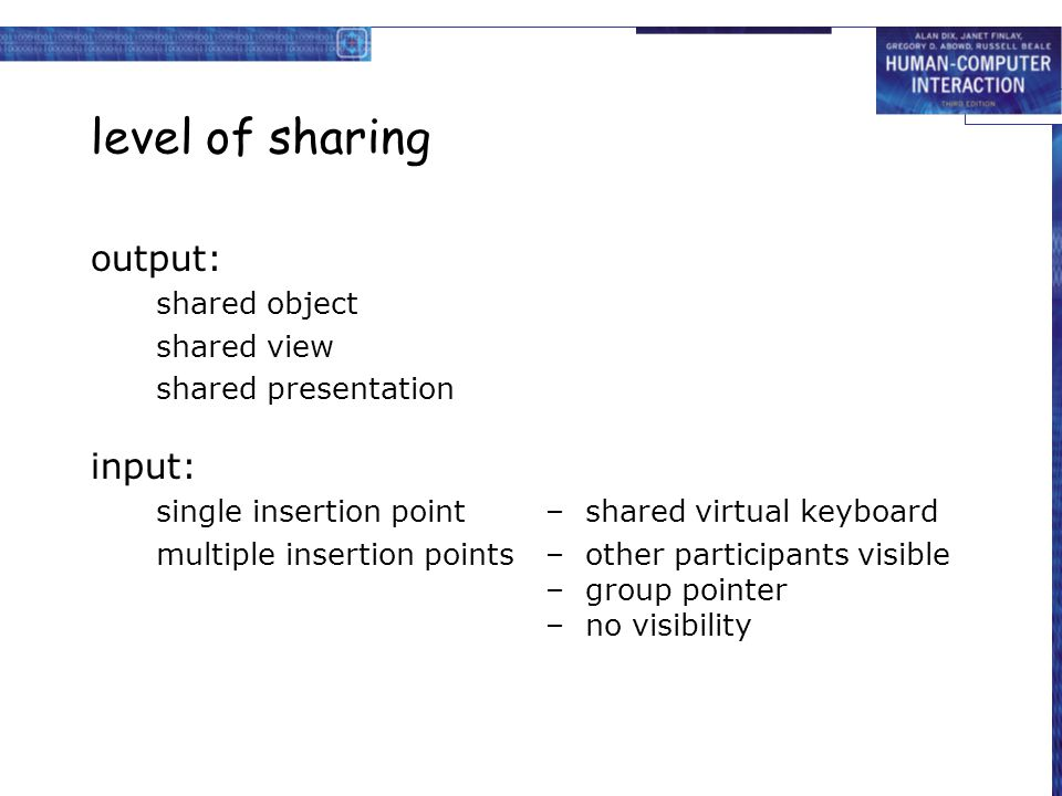 level of sharing output: input: shared object shared view