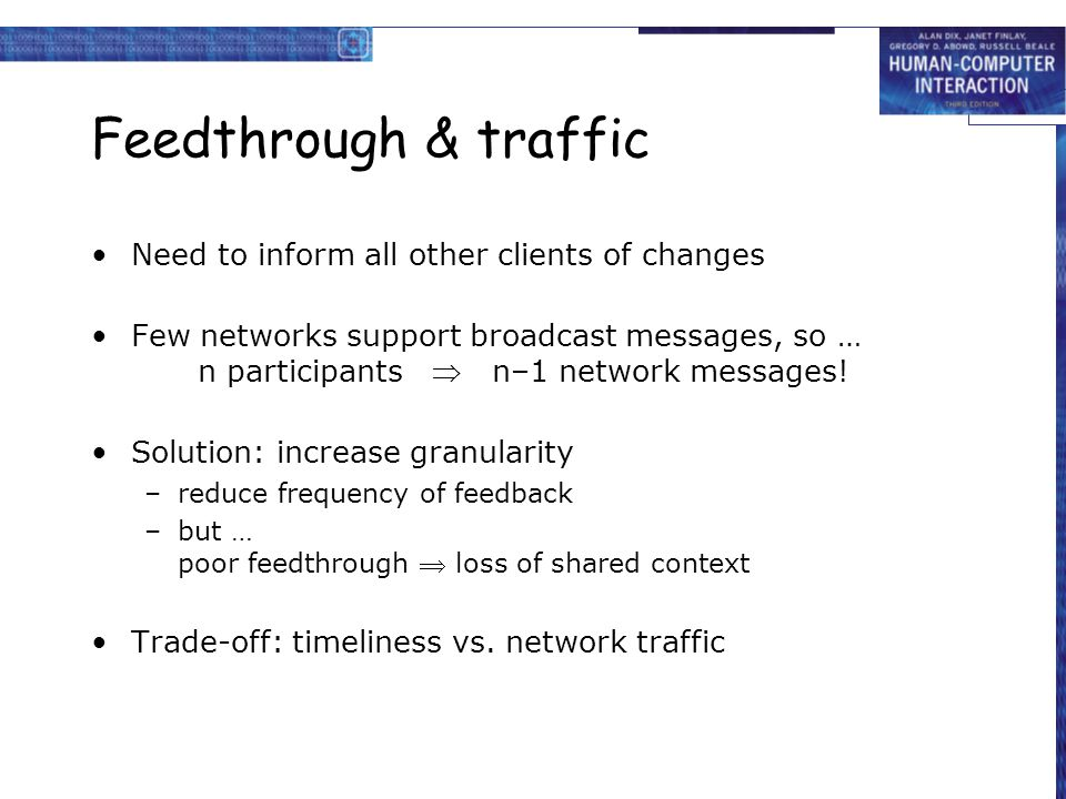 Feedthrough & traffic Need to inform all other clients of changes