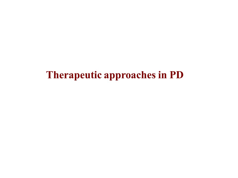 Therapeutic approaches in PD