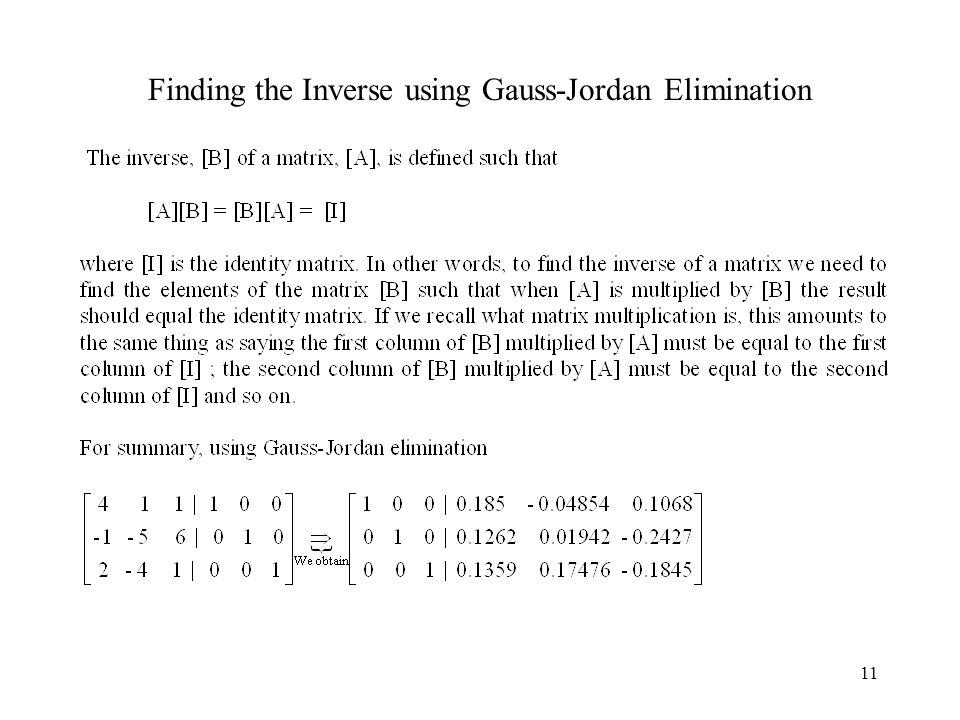 Finding the Inverse using Gauss-Jordan Elimination