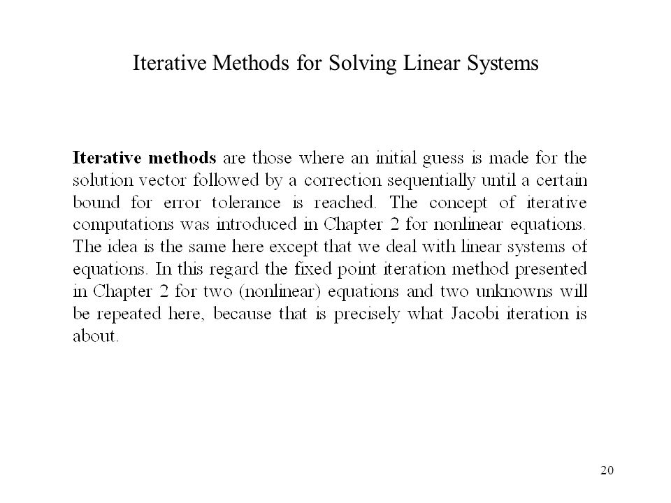 Iterative Methods for Solving Linear Systems