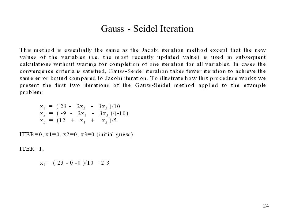 Gauss - Seidel Iteration