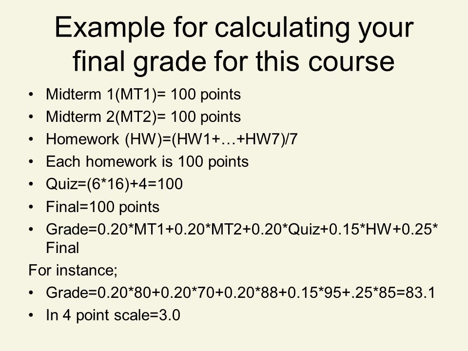 Example for calculating your final grade for this course