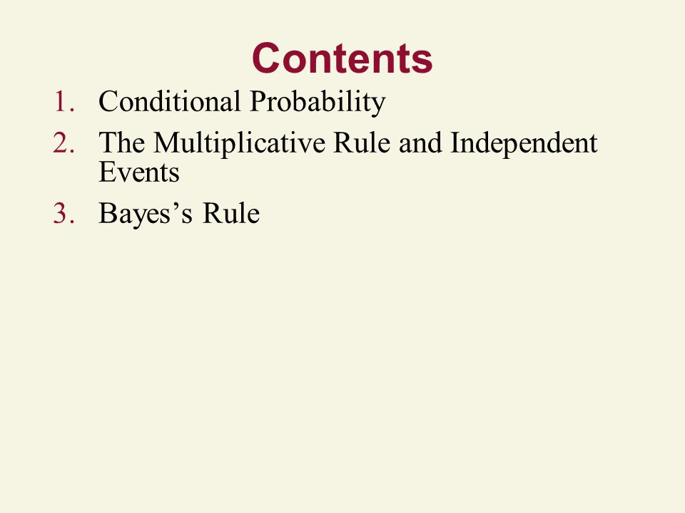 Contents Conditional Probability