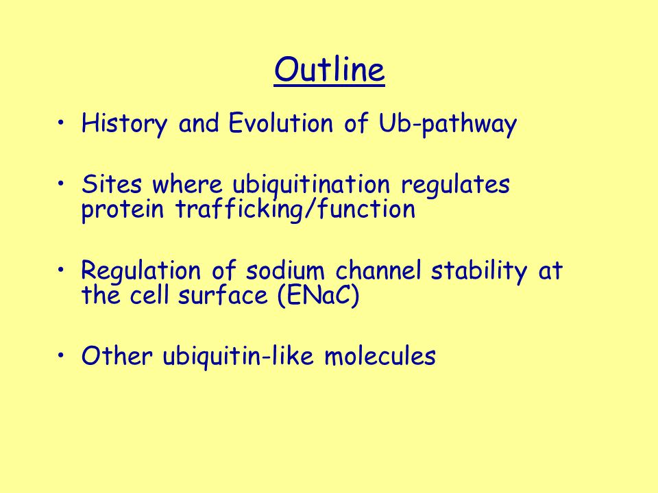 Outline History and Evolution of Ub-pathway