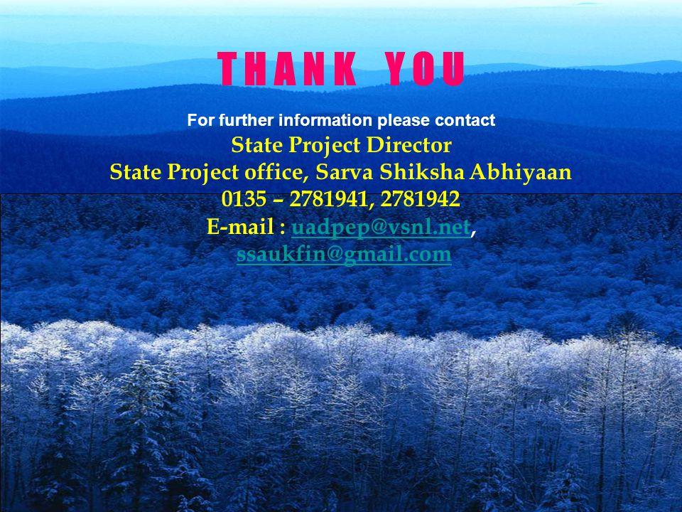 T H A N K Y O U State Project Director