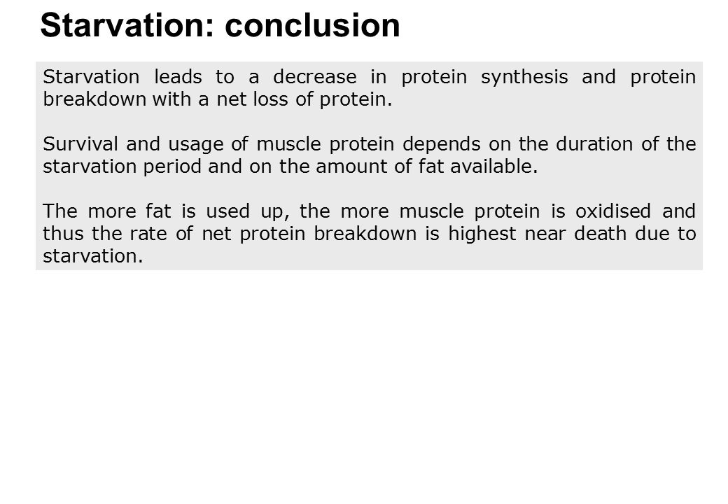 Starvation: conclusion