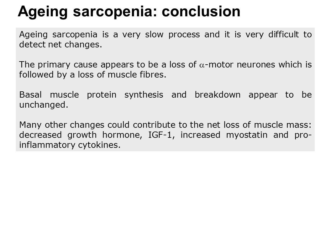 Ageing sarcopenia: conclusion