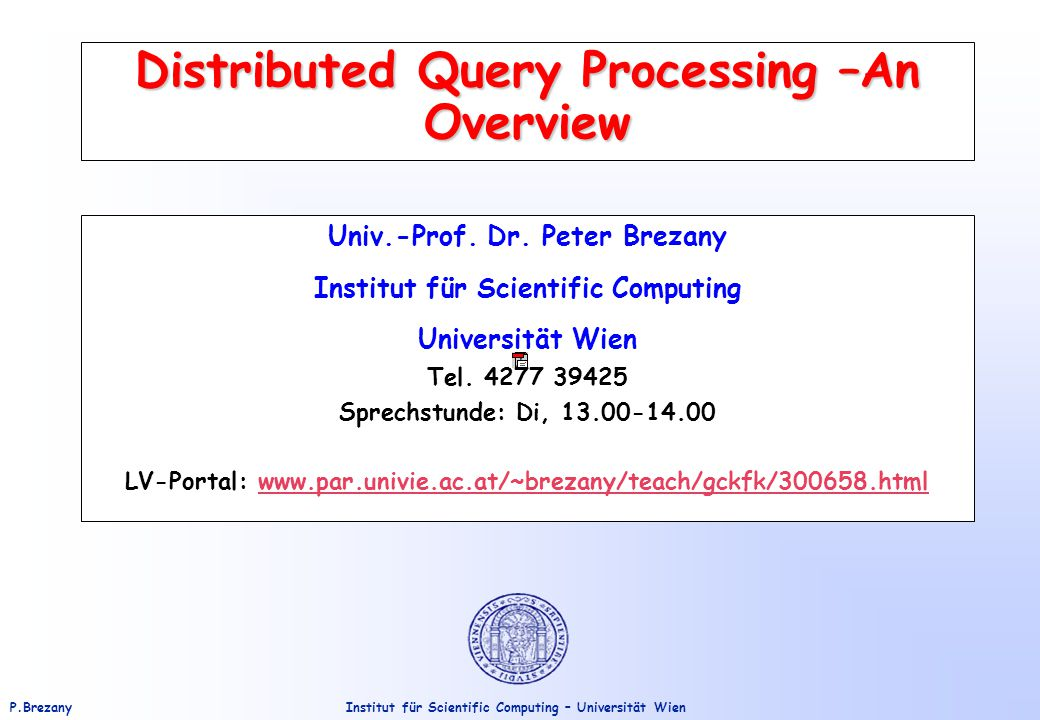 Distributed Query Processing –An Overview
