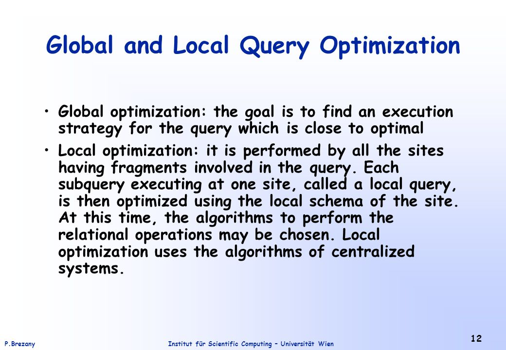 Global and Local Query Optimization