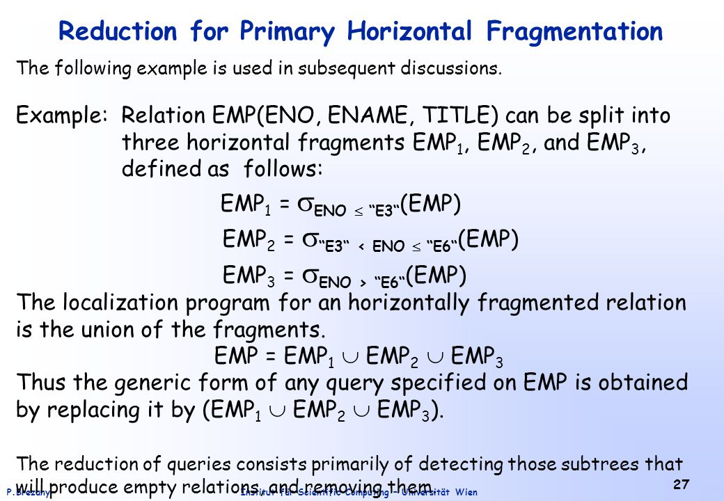 Reduction for Primary Horizontal Fragmentation