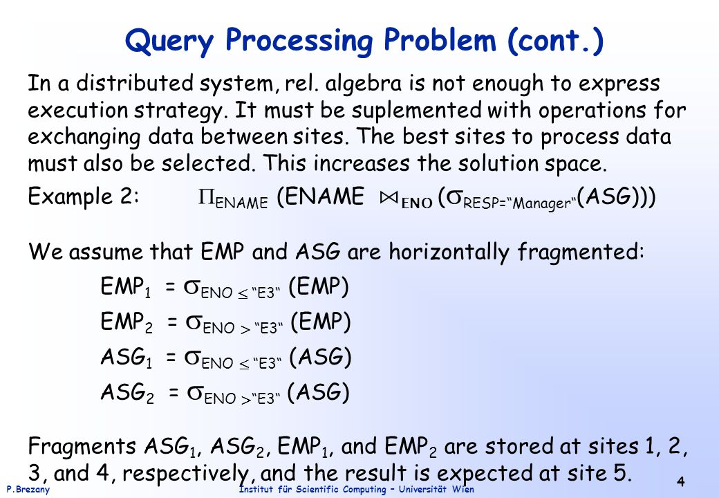 Query Processing Problem (cont.)