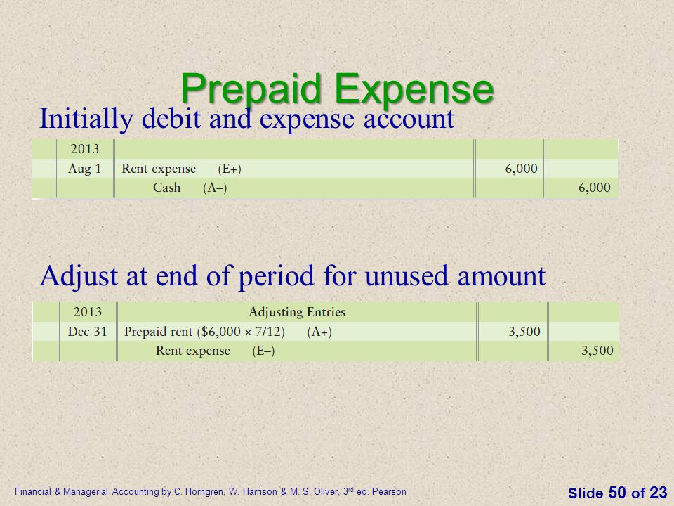 Prepaid Expense Initially debit and expense account