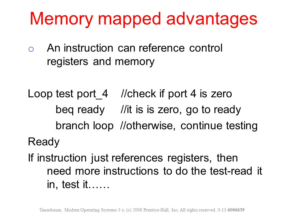 Memory mapped advantages