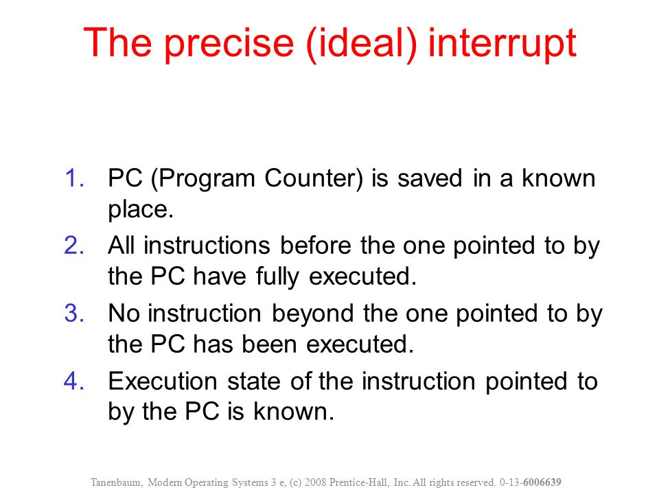 The precise (ideal) interrupt
