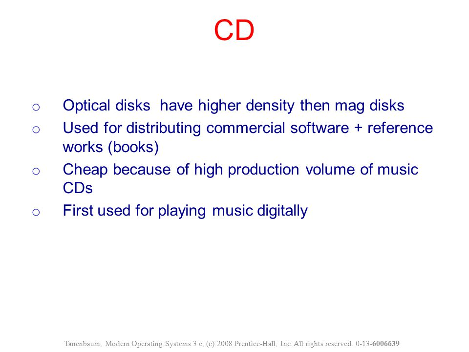 CD Optical disks have higher density then mag disks