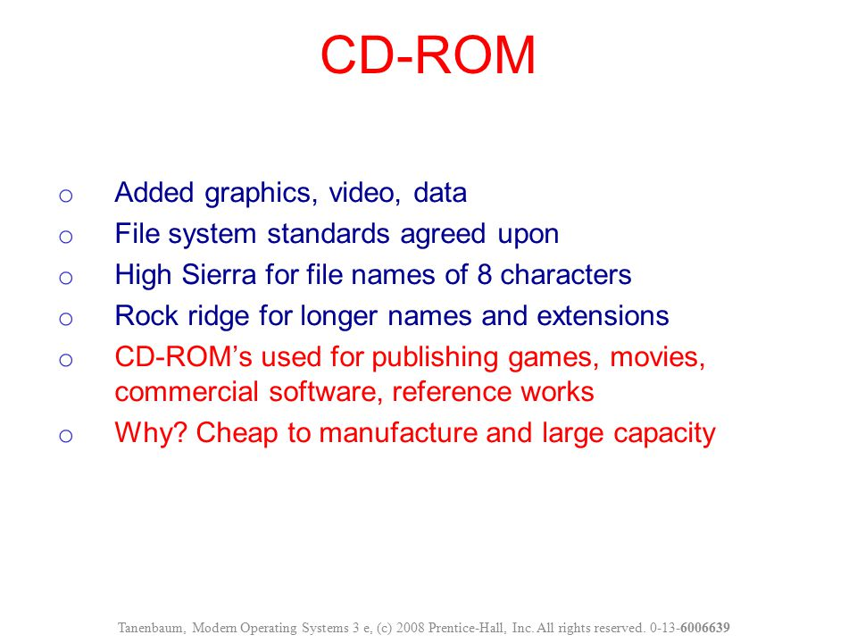 CD-ROM Added graphics, video, data File system standards agreed upon